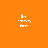 The Inactivity Book